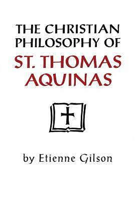 Picture of The Christian Philosophy of St. Thomas Aquinas