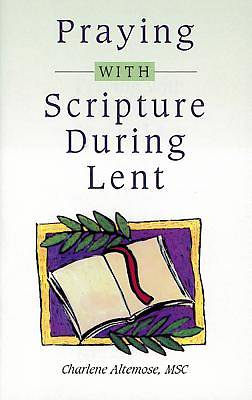Picture of Praying with Scripture During Lent