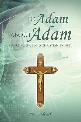 Picture of To Adam about Adam