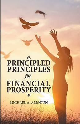 Principled Principles for Financial Prosperity