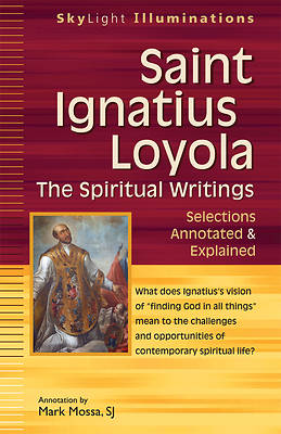 The Spiritual Writings of St. Ignatius Loyola
