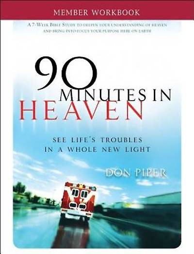 90 Minutes in Heaven Member Workbook