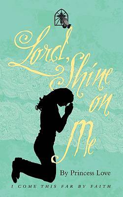 Lord, Shine on Me