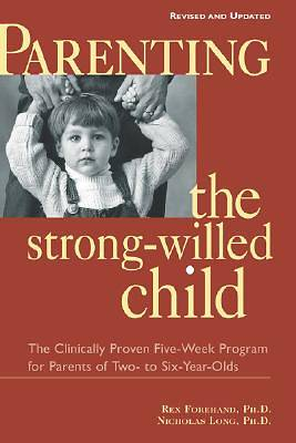 Parenting the Strong-Willed Child, Revised and Updated Edition [Adobe Ebook]