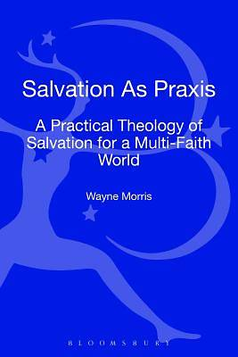 Salvation as Praxis [ePub Ebook]