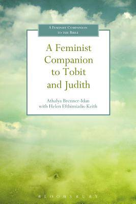 Picture of A Feminist Companion to Tobit and Judith