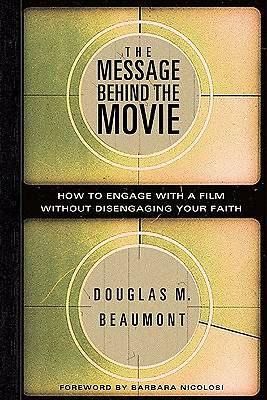 The Message Behind the Movie [ePub Ebook]