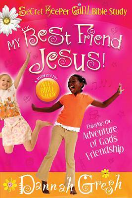 My Best Friend Jesus