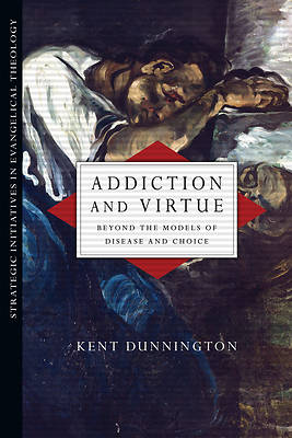Picture of Addiction and Virtue