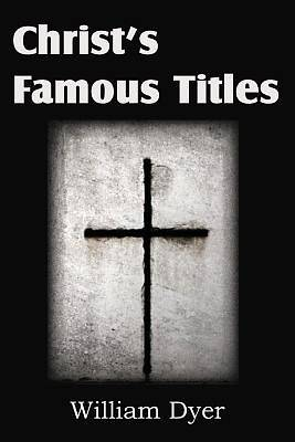 Christs Famous Titles