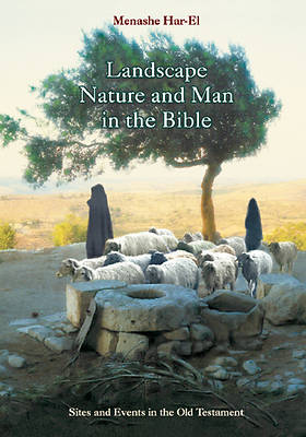 Picture of Landscape, Nature and Man in the Old Testament Bible