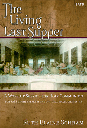 The Living Last Supper SATB Choral Book