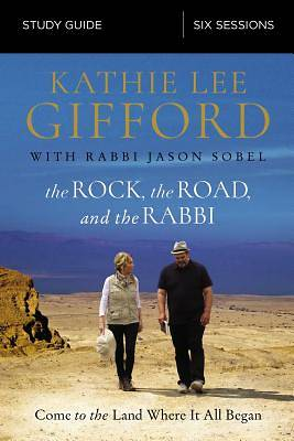 The Rock, the Road, and the Rabbi Study Guide