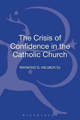 The Crisis of Confidence in the Catholic Church [ePub Ebook]