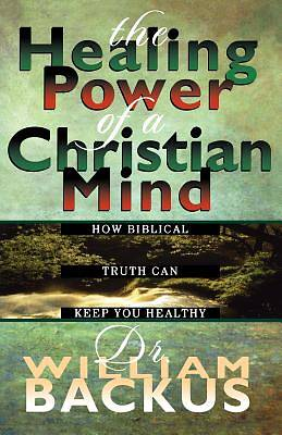 The Healing Power of the Christian Mind [ePub Ebook]
