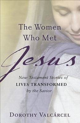 Picture of The Women Who Met Jesus
