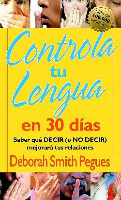 Controla Tu Lengua en 30 Dias = 30 Days to Taming Your Tongue