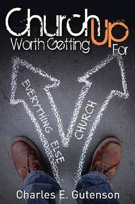 Church Worth Getting Up For - eBook [ePub]