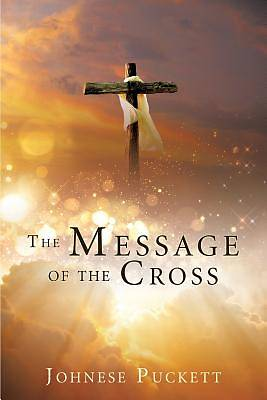 Picture of The Message of the Cross