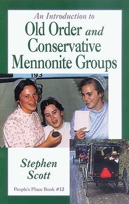 Picture of An Introduction to Old Order and Conservative Mennonite Groups