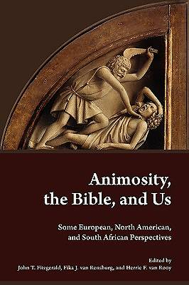 Animosity, the Bible, and Us