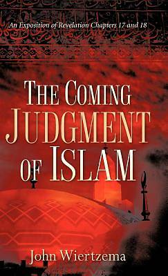The Coming Judgment of Islam