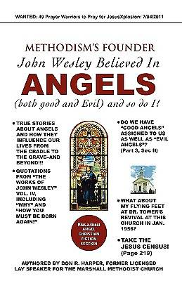 Picture of Methodism's Founder John Wesley Believed in Angels