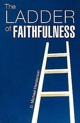 Picture of The Ladder of Faithfulness