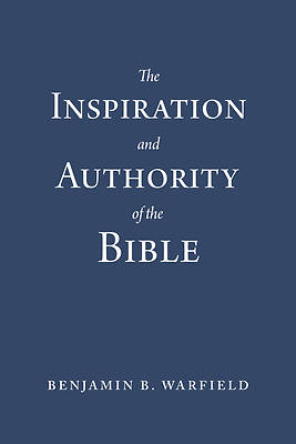 Picture of The Inspiration and Authority of the Bible (Paperback Edition)