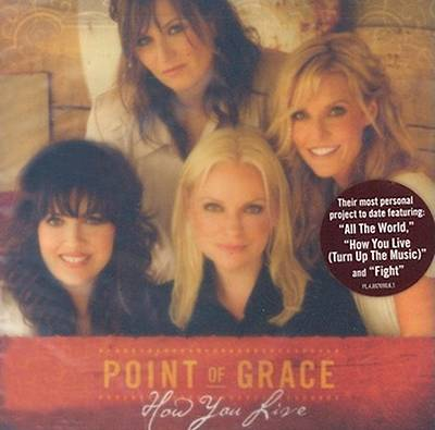 Point of Grace - How You Live CD