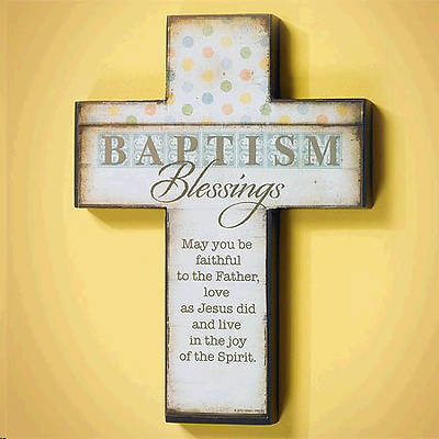 """Baptism Blessings"" Cross"