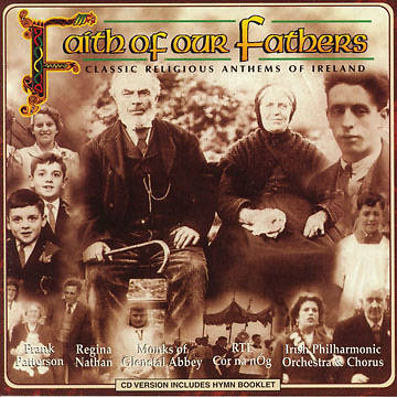 Faith of our Fathers Volume 1