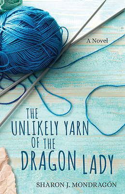 Picture of The Unlikely Yarn of the Dragon Lady