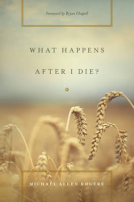 What Happens After I Die?