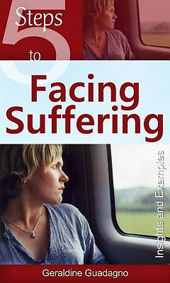 5 Steps to Facing Suffering