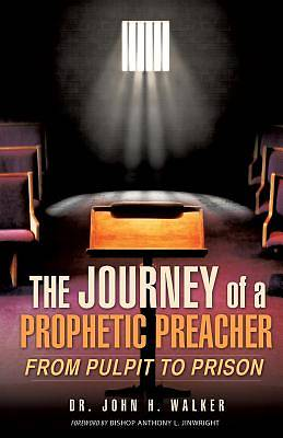 Picture of The Journey of a Prophetic Preacher