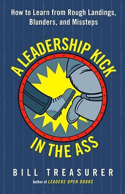 Picture of A Leadership Kick in the Ass