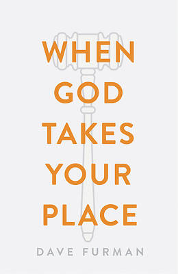 When God Takes Your Place (Pack of 25)