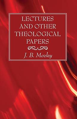 Picture of Lectures and Other Theological Papers