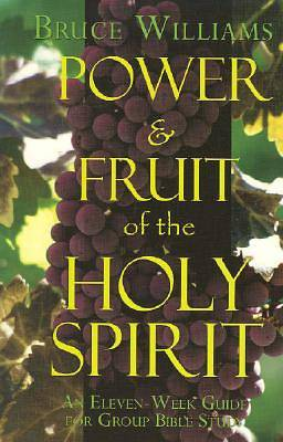 Power & the Fruit of the Holy Spirit