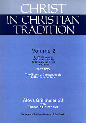 Christ in Christian Tradition Volume 2 Part 2