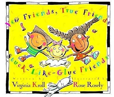 Picture of New Friends, True Friends, Stuck-Like-Glue Friends