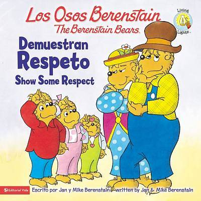 Los Osos Berenstain Demuestran Respeto / Show Some Respect