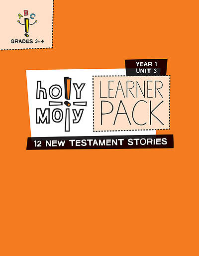 Picture of Holy Moly Grades 3-4 Learner Leaflets Year 1 Unit 3