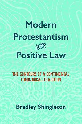 Picture of Modern Protestantism and Positive Law