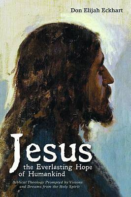 Picture of Jesus the Everlasting Hope of Humankind
