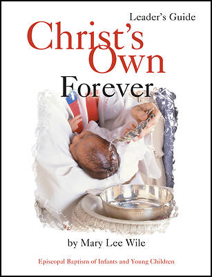 Christs Own Forever