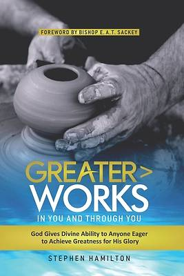 Picture of Greater Works in You and Through You