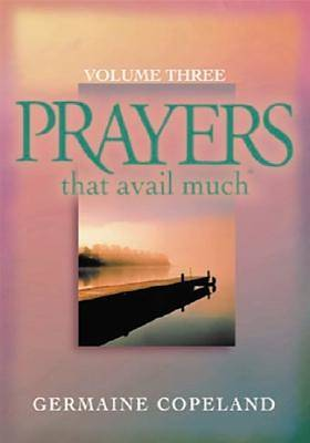 Picture of Prayers That Avail Much Volume Three