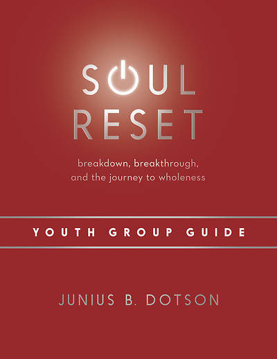 Picture of Soul Reset Youth Group Guide